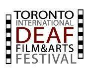 Toronto International Deaf Film & Arts Festival